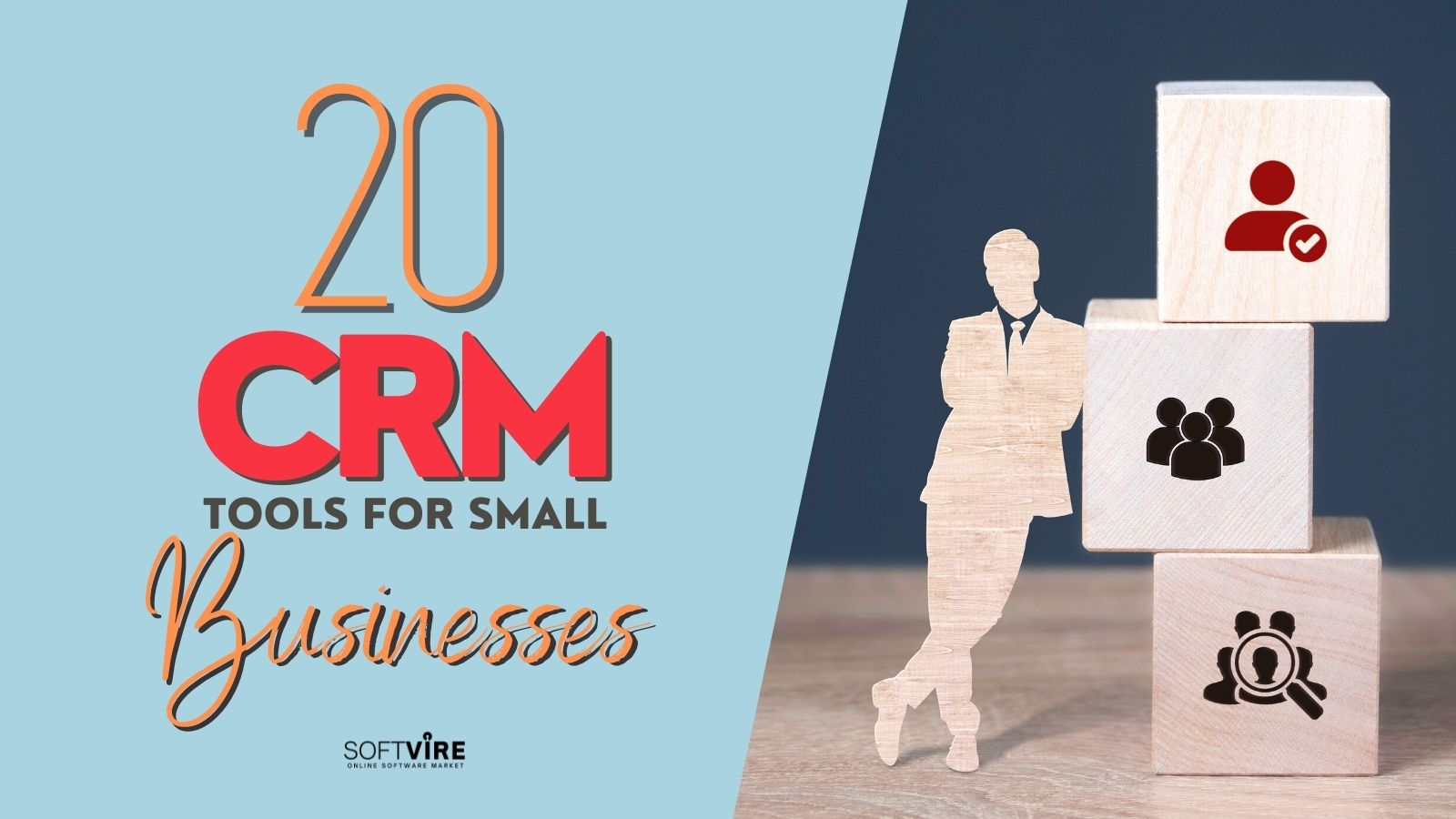 20 CRM Tools for Small Businesses, Softvire Global Market