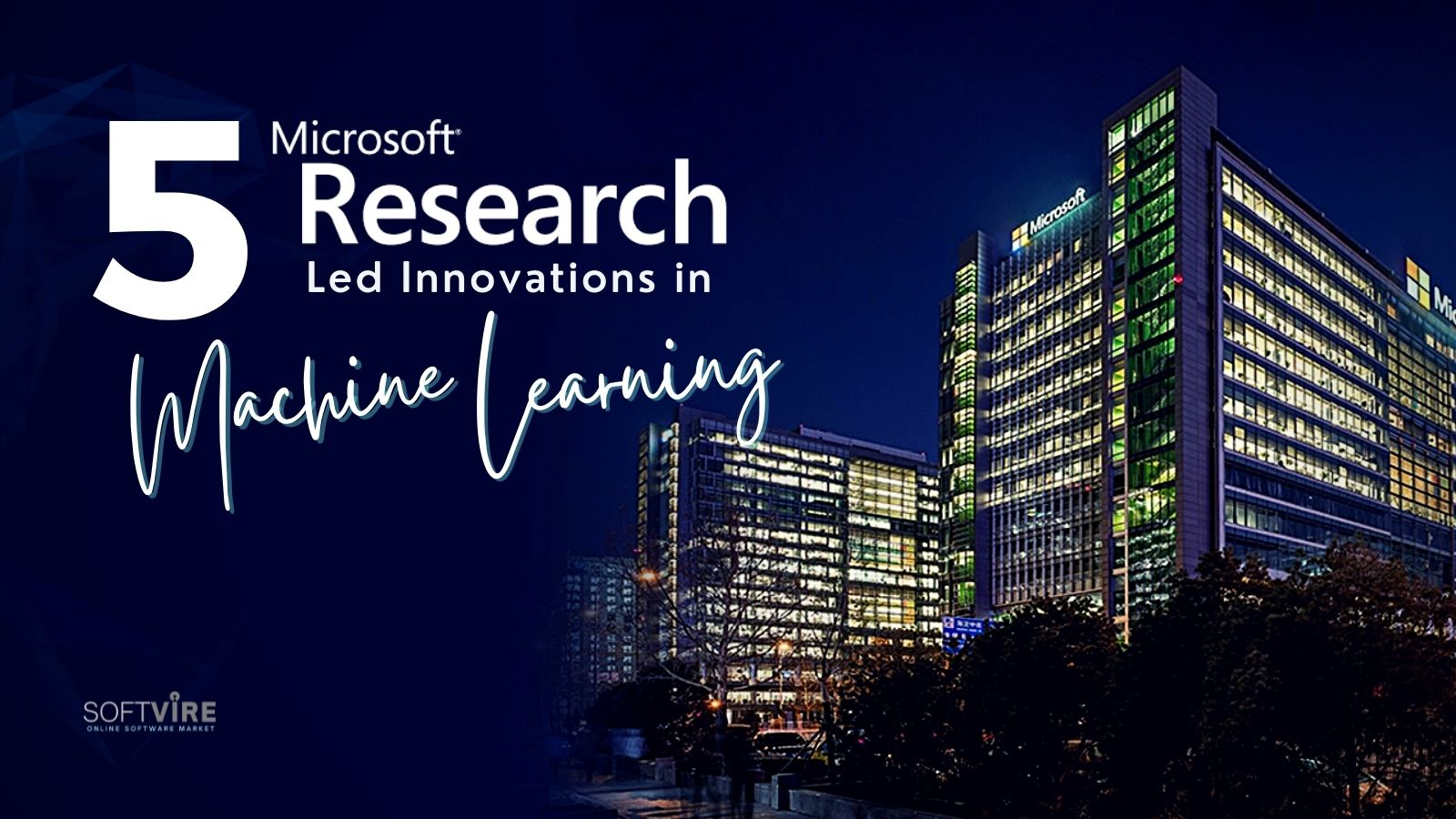 5 Microsoft Research Led Innovation in Machine Learning - Twitter - Softvire Global Market