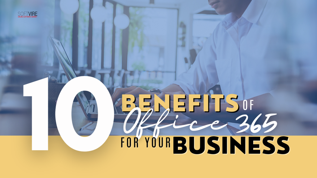 10 Benefits of Office 365 for Your Business - FB