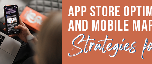 App-Store-Optimization-and-Mobile-Marketing-Strategies-for-2021