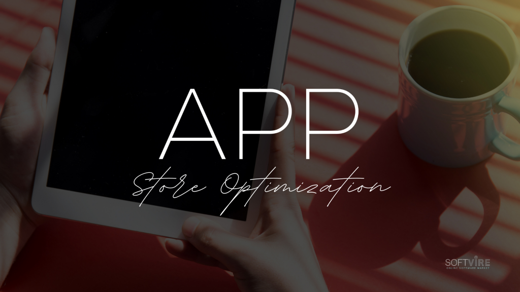 App store Optimization and Mobile Marketing-Softvire Global Market