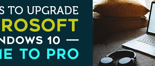 3-Ways-to-Upgrade-Microsoft-Windows-10-Home-to-Pro