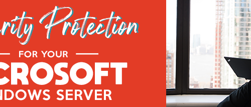 Security-Protection-for-Your-Microsoft-Windows-Server