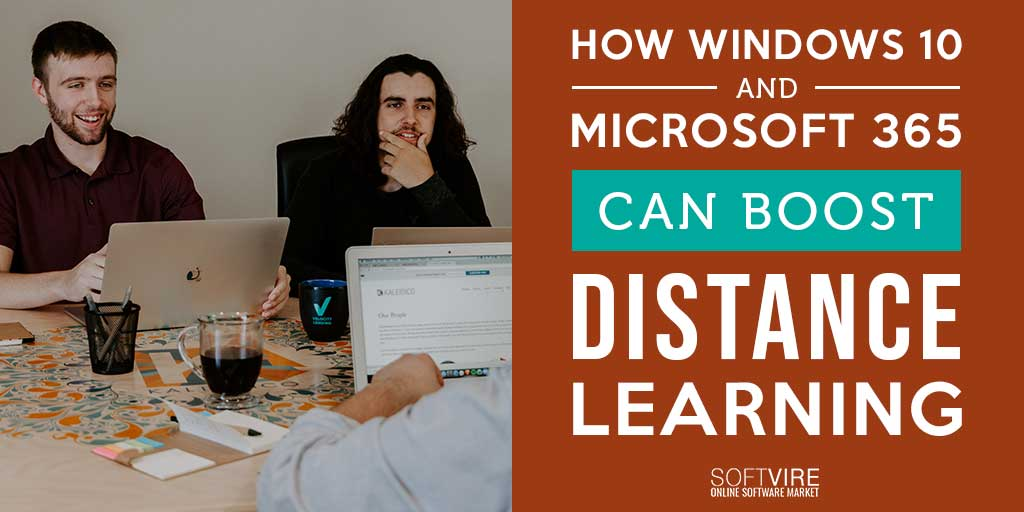 How Windows 10 and Microsoft 365 can Boost Distance Learning