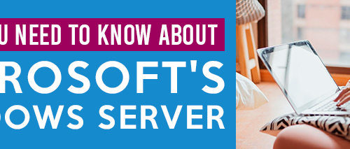 what you need to know about microsoft's windows server