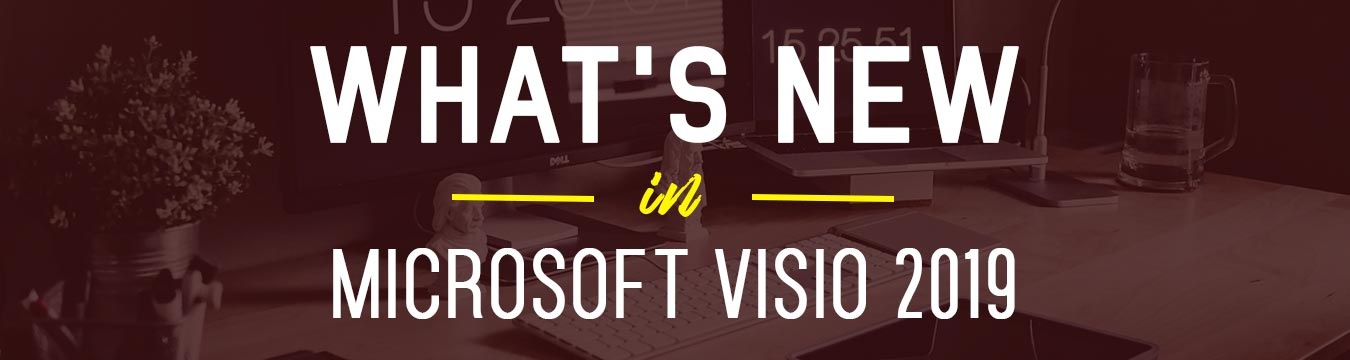 Whats-new-in-Microsoft-Visio-2019