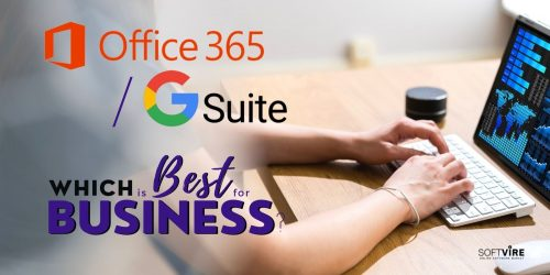 Office 365 vs Gsuite - Which is Best for Your Business