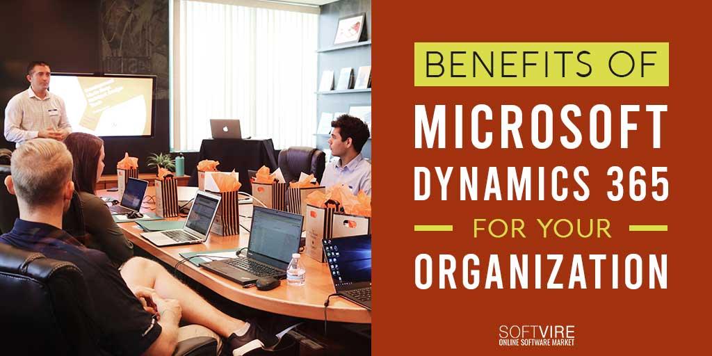 benefits of microsoft dynamics 365