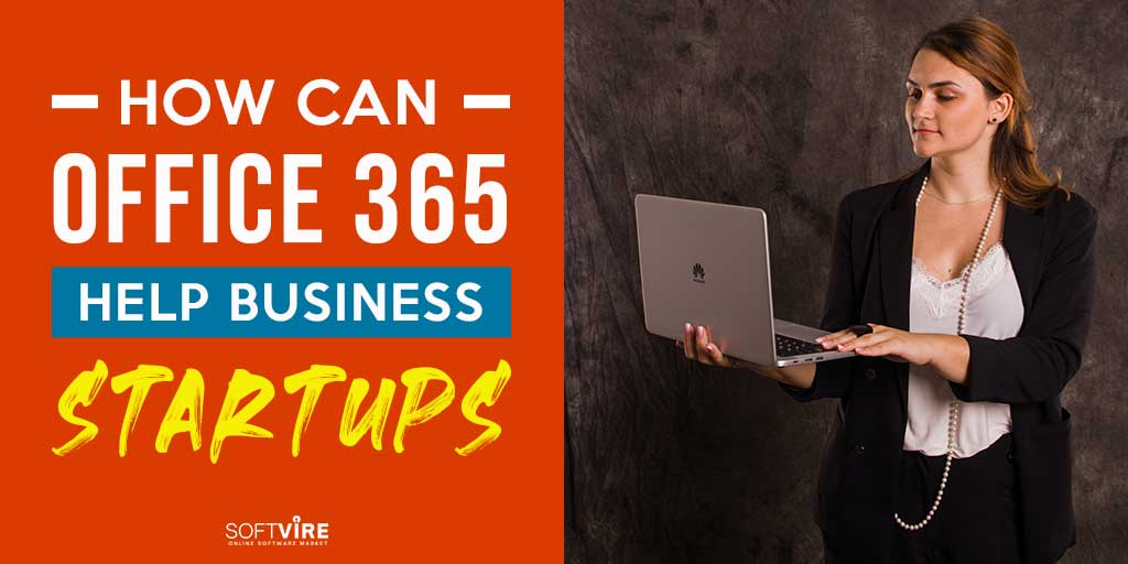 How-Can-Office-365-Help-Business-Startups-Siftvire-Global-Market