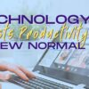 How Technology Boosts Productivity in the Workplace in the New Normal - Softvire Global Market