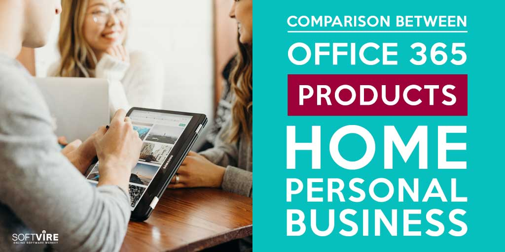 Comparison-Between-Office-365-Products--Home,-Personal,-Business