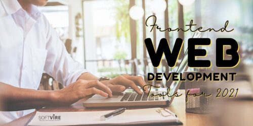 Front End Web Development Tools for 2021 - Softvire Global