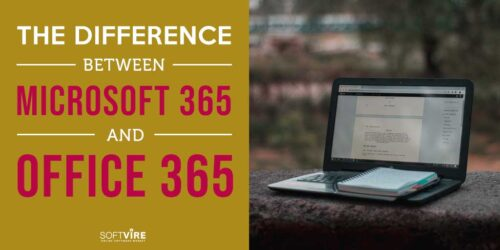 The-Difference-Between-Microsoft-365-and-Office-365